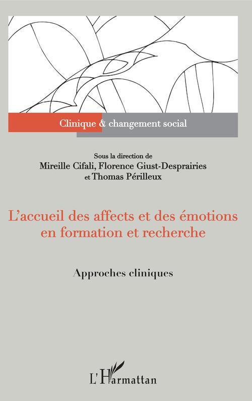 L'accueil des affects et des émotions en formation et recherche ; approches cliniques