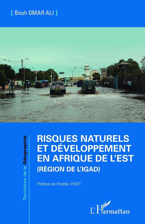 Vente EBooks : Risques naturels et développement en Afrique de l'Est (Région de l'IGAD)  - Bouh Omar Ali