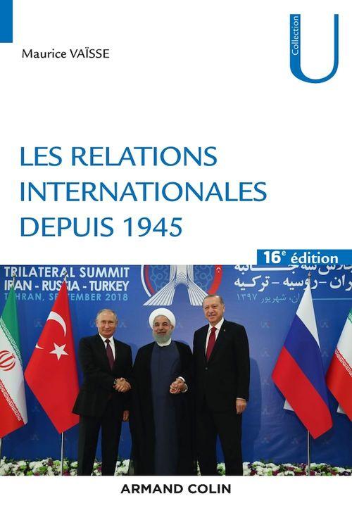 Les relations internationales depuis 1945 (16e édition)