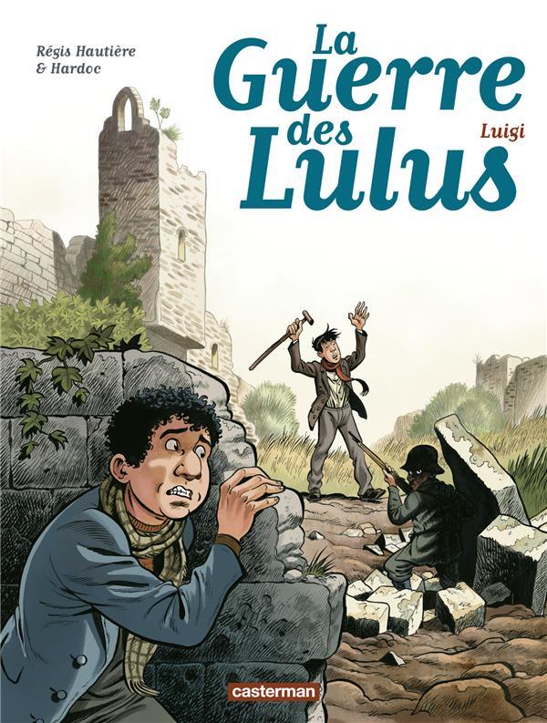 La guerre des Lulus T.7 ; Luigi