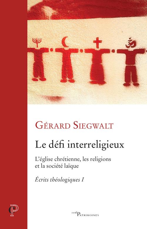 Le défi interreligieux ; l'église chrétienne, les religions et la société laïque