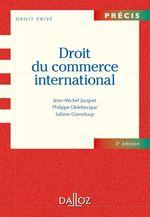 Vente Livre Numérique : Droit du commerce international  - Sabine Corneloup - Jean-Michel Jacquet - Philippe Delebecque