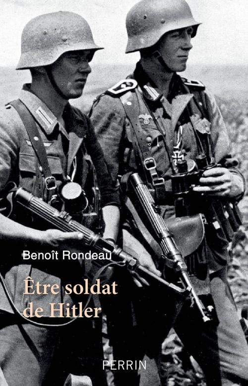 être soldat de Hitler