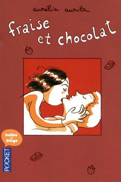 Fraise et chocolat t.1