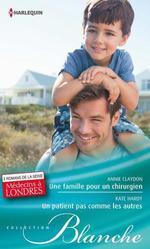 Vente Livre Numérique : Une famille pour un chirurgien - Un patient pas comme les autres  - Kate Hardy - Annie Claydon