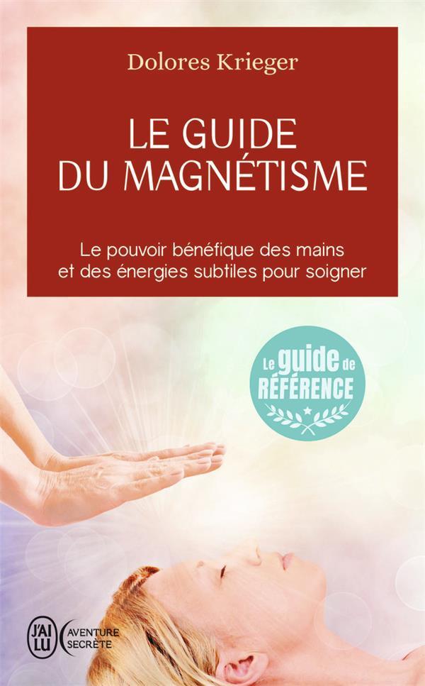 Le Guide Du Magnetisme