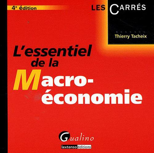 L'essentiel de la macroéconomie (4e édition)