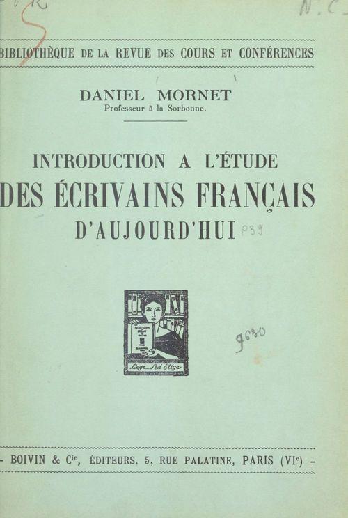 Introduction à l'étude des écrivains français d'aujourd'hui