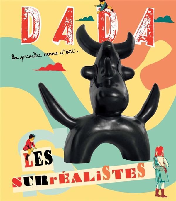 Revue dada t.167; les surrealistes