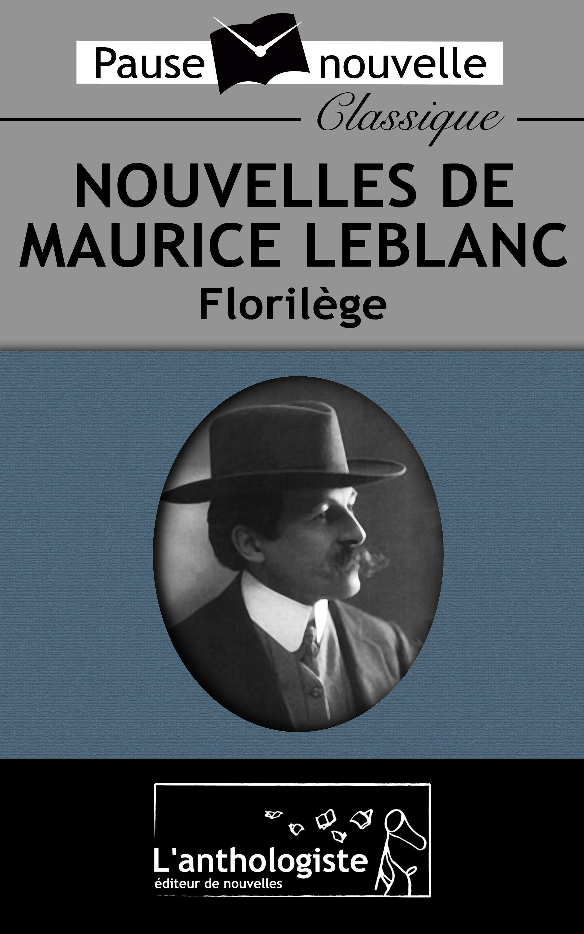 Nouvelles de Maurice Leblanc, florilège