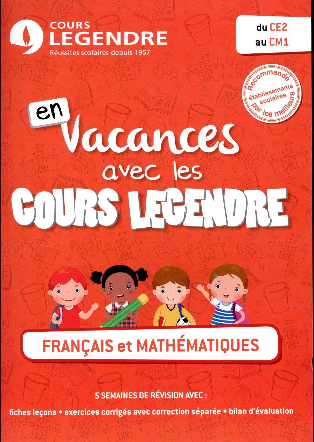 En vacances avec les cours Legendre ; français et mathématiques ; du CE2 au CM1