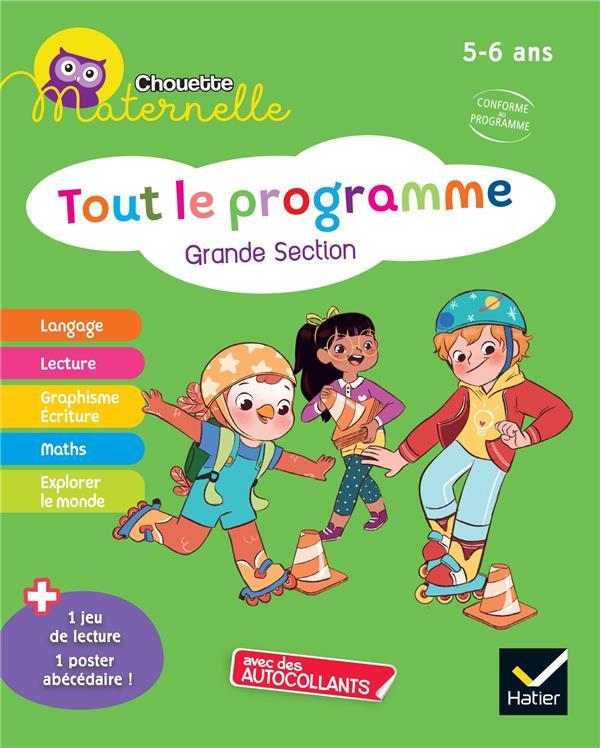 Chouette maternelle ; tout le programme ; GS