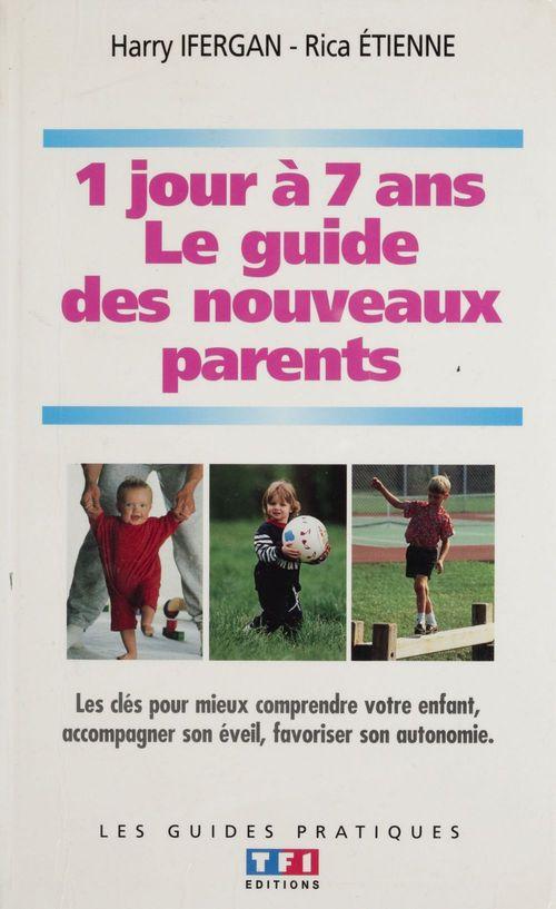 Le guide des nouveaux parents