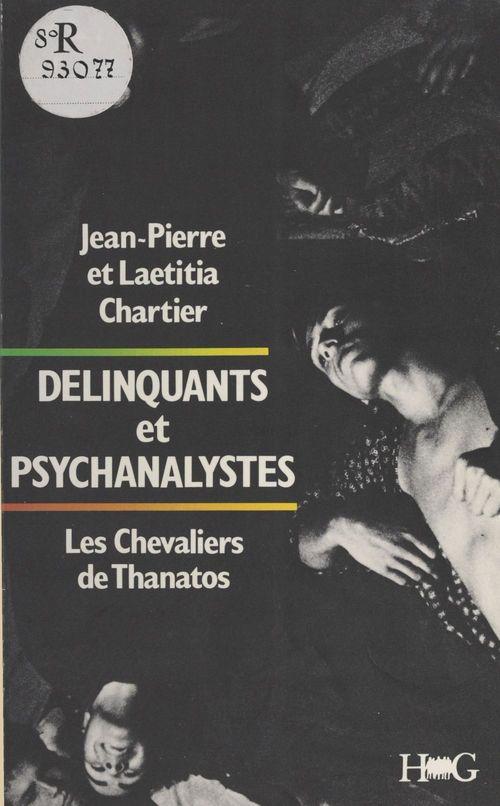 Delinquants et psychanalystes