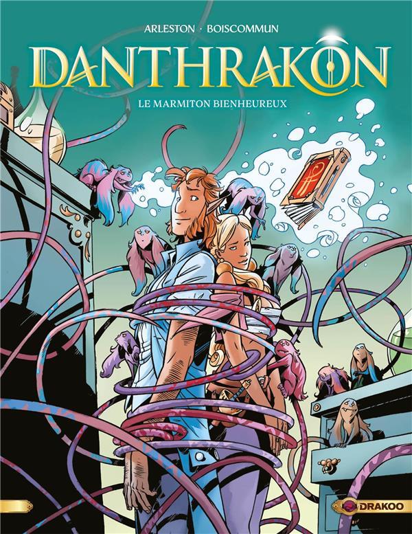 Danthrakôn t.3 ; le marmiton bienheureux