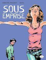 Vente EBooks : Sous emprise  - Charlotte BOUSQUET