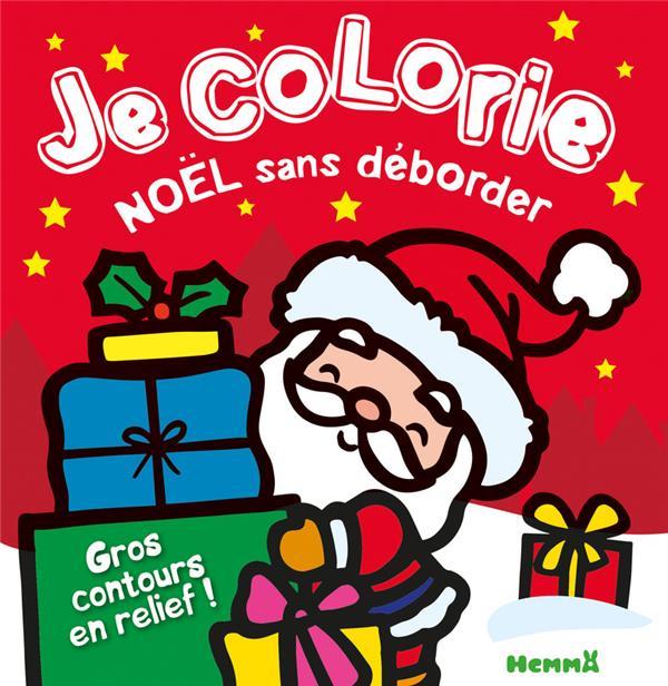 Je colorie sans déborder ; Noël ; père Noël
