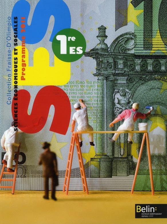Ses ; 1ere Es ; Livre De L'Eleve (Edition 2011)