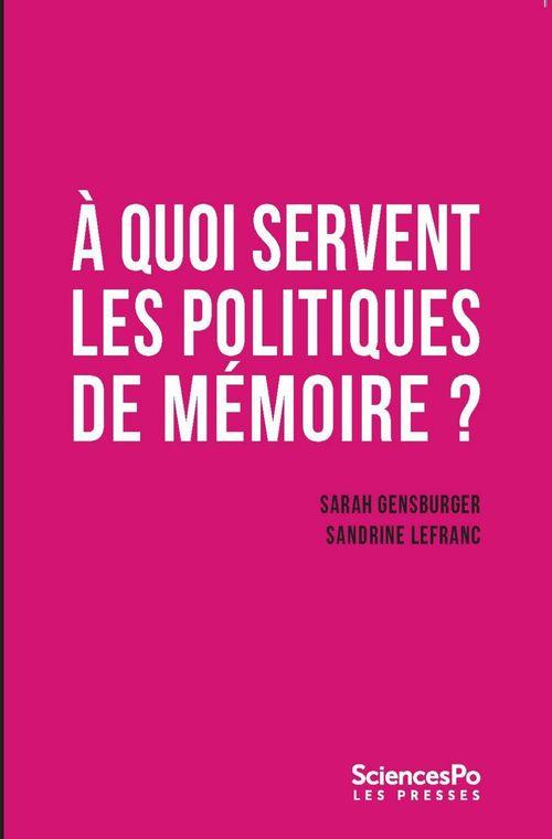 à quoi servent les politiques de mémoire ?