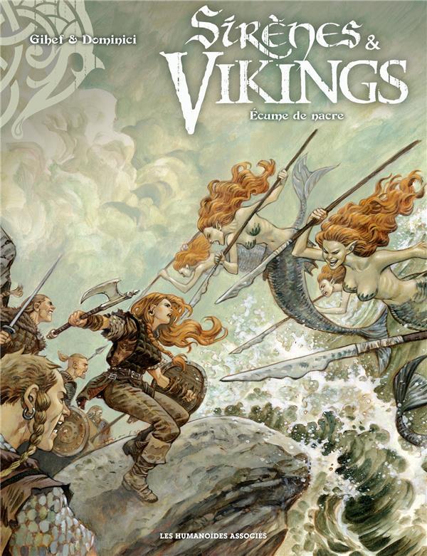 Sirènes et vikings T.2 ; écume de nacre