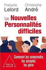 Vente EBooks : Les Nouvelles Personnalités difficiles  - François Lelord - Christophe Andre
