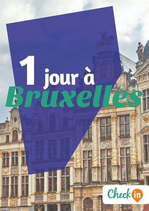 1 jour à Bruxelles