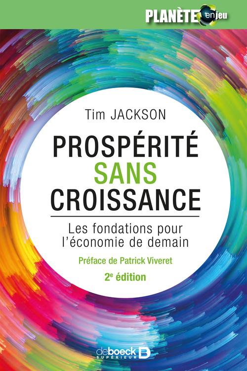 Prospérité sans croissance ; les fondations pour l'économie de demain (2e édition)