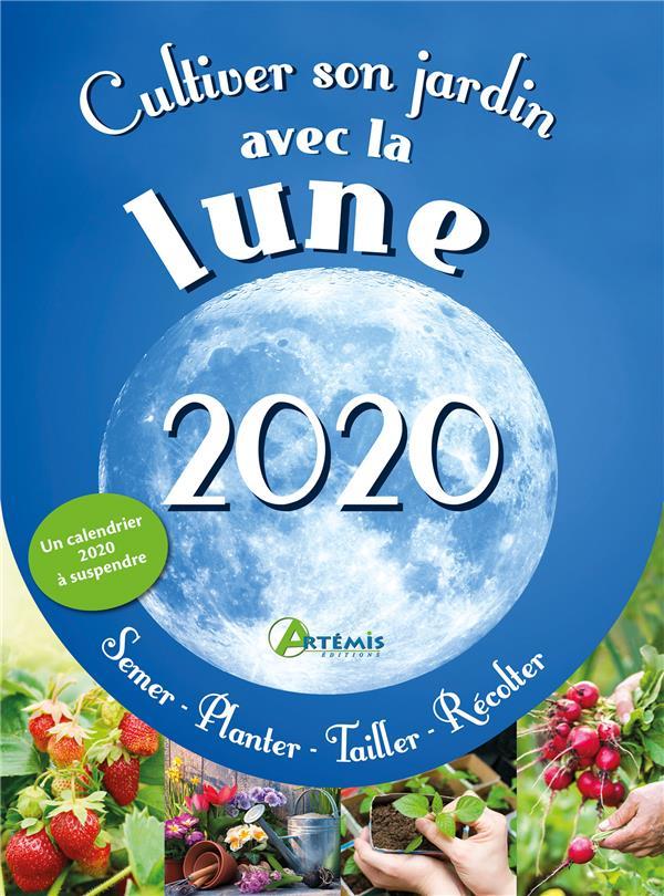 DELVAILLE, ALICE - CULTIVER SON JARDIN AVEC LA LUNE (EDITION 2020)