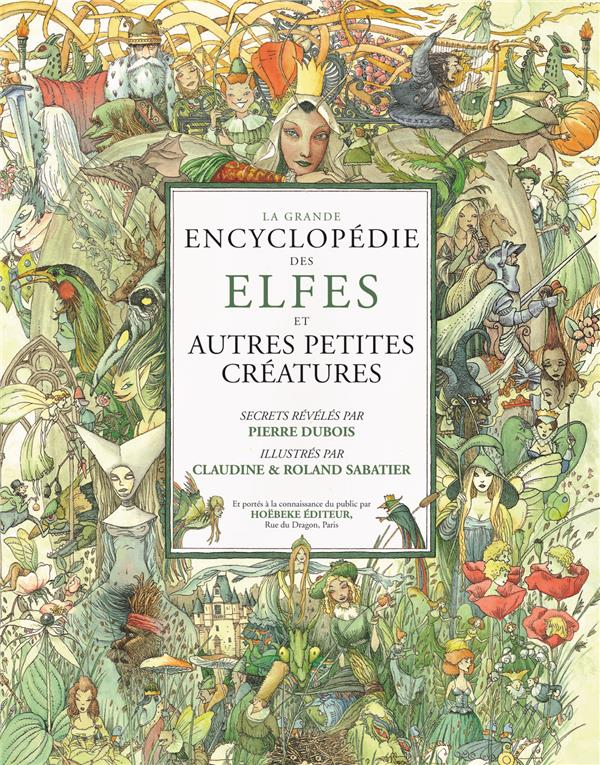 La Grande Encyclopedie Des Elfes