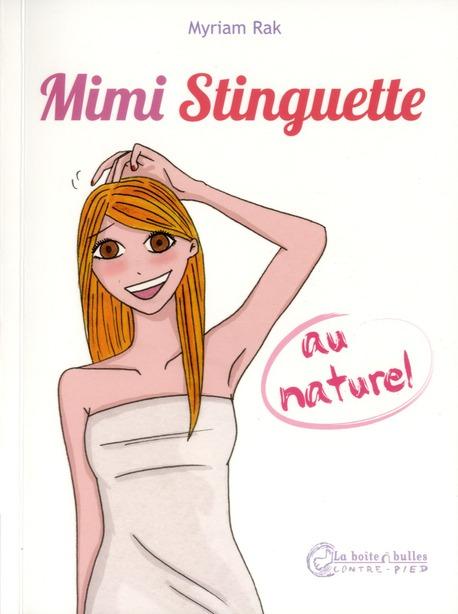 Mimi Stinguette au naturel