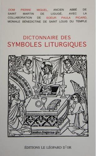 Dictionnaire des symboles liturgiques