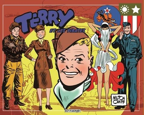 Terry et les pirates T.5 ; 1943 à 1944