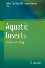 Aquatic Insects  - Kleber Del-Claro - Rhainer Guillermo