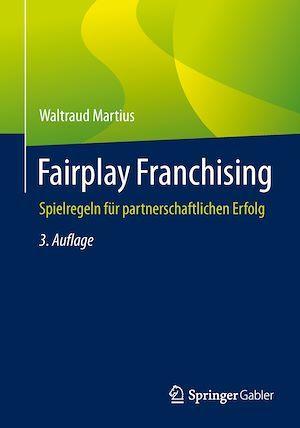 Fairplay Franchising  - Waltraud Martius