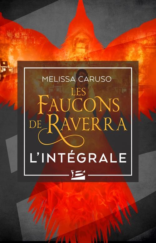 Les Faucons de Raverra - L'Intégrale