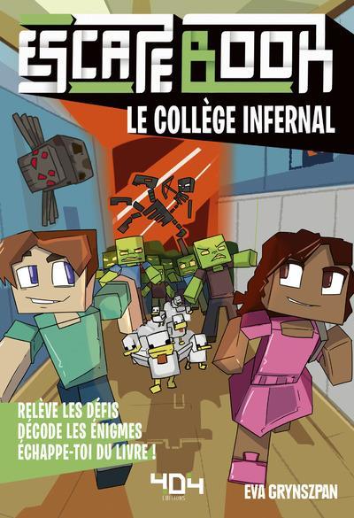 Escape book ; le collège infernal