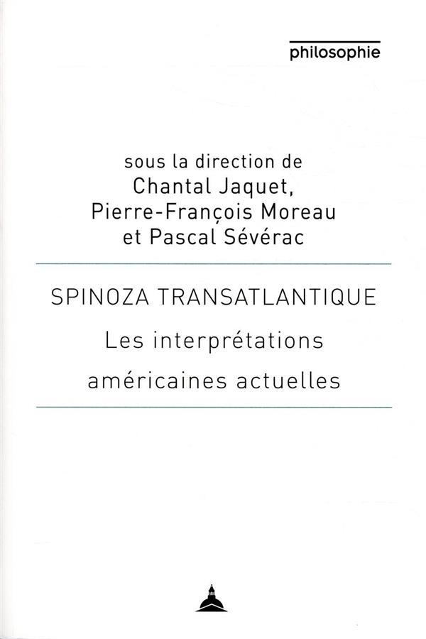 Spinoza transatlantique ; les interprétations américaines actuelles