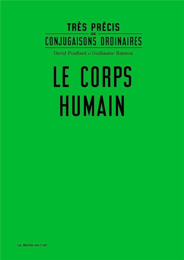 TRES PRECIS DE CONJUGAISONS ORDINAIRES t.9 ; le corps humain