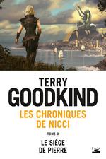 Le Siège de pierre  - Terry Goodkind
