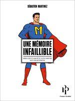 Vente EBooks : Une mémoire infaillible  - Michel Cymes - Sébastien Martinez