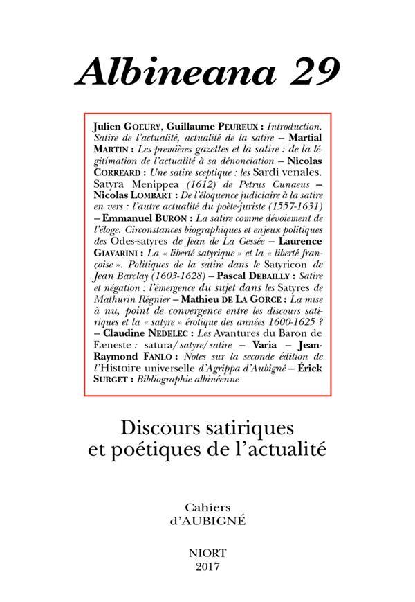 Albineana n.29 ; discours satiriques et poetiques de l'actualite