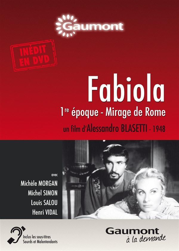 Fabiola 1re époque, mirage de Rome