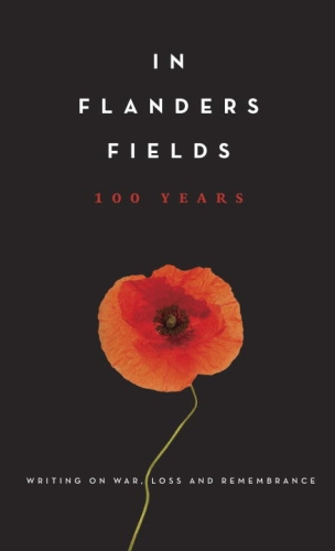 In Flanders Fields: 100 Years