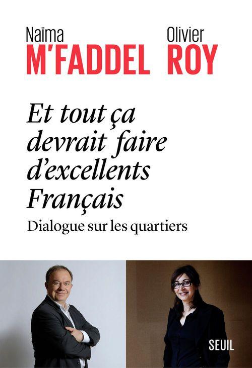 Et tout ça devrait faire d'excellents Français ; dialogue sur les quartiers