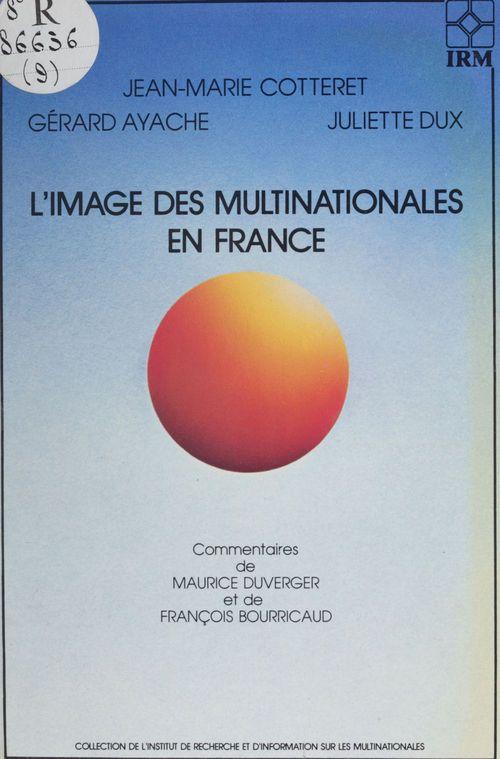 L'Image des multinationales en France dans la presse et l'opinion publique
