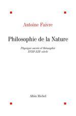 Philosophie de la nature ; physique sacrée et théosophie ; XVIII-XIX siècle