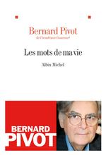 Vente Livre Numérique : Les Mots de ma vie  - Bernard Pivot