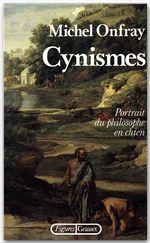 Cynismes  - Michel Onfray