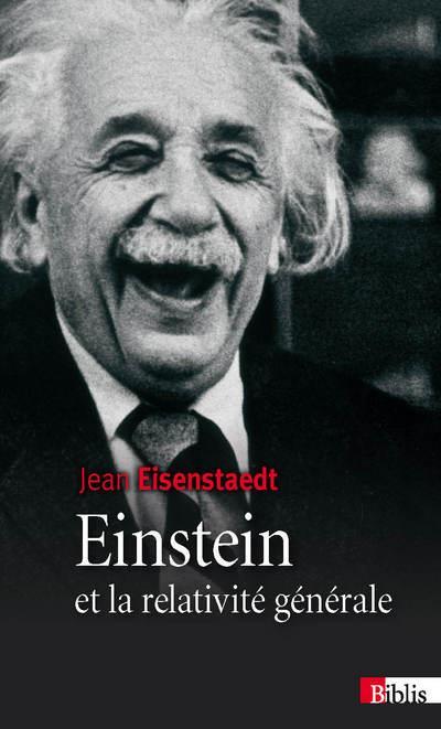 Einstein Et La Relativite Generale