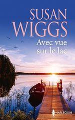 Vente EBooks : Avec vue sur le lac  - Susan Wiggs